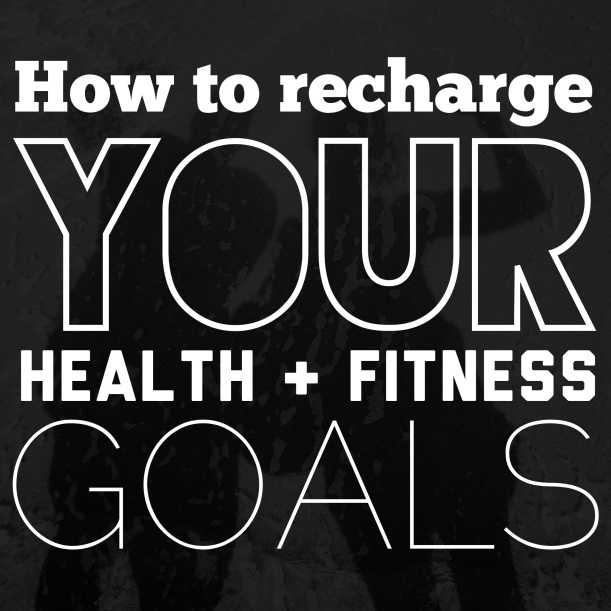 How to recharge your health and fitness goals (go to: www.getfoxfit)