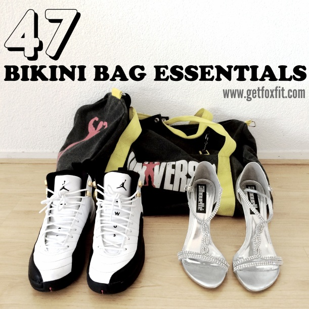47 Bikini Competition Bag Essentials (to take Backstage and to the Contest)